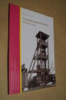 Marjan Figas,le Charbonnage Du Hasard De Retine - Micheroux,édit.2006,complet 119 Pages,( Mine ),30 Cm./21 Cm. - Cultural