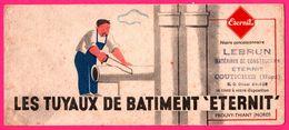 BUVARD Illustré - ETERNIT - Les Tuyaux De Bâtiment - Prouvy Thiant - Cachet Société LEBRUN Coutiches (59) - Autres