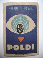 Czechoslovakia  Matchbox Label 1964 - Company Ironworks POLDI Kladno (1889-1964) - Boites D'allumettes - Etiquettes