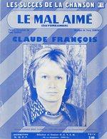 CLAUDE François  ) LE Mal  Aimé    4 Pages Papier Glacé  Paroles Et Musique  Série Les Succès De La Chanson - Música & Instrumentos