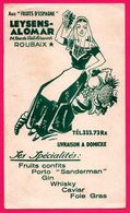 "* RARE * - BUVARD Illustré - "" Aux Fruits D'Espagne "" LEYSENS ALOMAR - Roubaix (59) - Porto Sanderman - Alcool - Alimentaire"