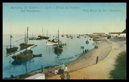 ALGARVE- VILA REAL DE SANTO ANTÓNIO -Arraiaes De Galeões A Vapor E Praia De Banhos.Sul Guadiana. Carte Postale - Faro