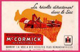 BUVARD Illustré - Moissonneuses Batteuses Mc CORMICK - La Récolte Directement Dans Le Sac - Imp. WEIL ROBERT - Agriculture