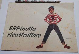 2740) Erpinotto Ricostruttore Illustrato Badellino ERP 1951 16 Pagine Usa - Livres, BD, Revues