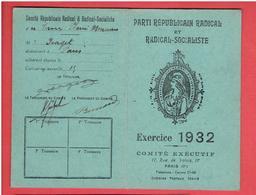 CARTE 1932 MEMBRE ACTIF DU PARTI REPUBLICAIN RADICAL SOCIALISTE ET RADICAL SOCIALISTE POUR ANDRE GEORGET - Organisations