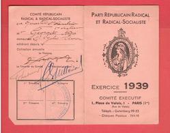CARTE 1939 MEMBRE ACTIF DU PARTI REPUBLICAIN RADICAL SOCIALISTE ET RADICAL SOCIALISTE POUR ANDRE GEORGET - Organisations