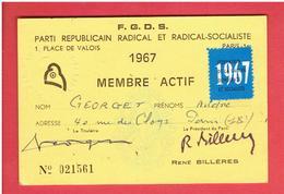CARTE 1967 MEMBRE ACTIF DU PARTI REPUBLICAIN RADICAL ET RADICAL SOCIALISTE POUR ANDRE GEORGET - Organisations