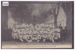 DISTRICT D'YVERDON - YVERDON - SOCIETE FEDERALE DE GYMNASTIQUE 1906 - TB - VD Vaud