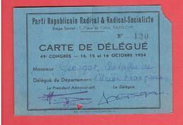 CARTE 1954 DELEGUE AU 49e CONGRES DU PARTI REPUBLICAIN RADICAL ET RADICAL SOCIALISTE POUR ANDRE GEORGET DPT. AVEYRON - Organisations