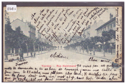 DISTRICT D'YVERDON - YVERDON - RUE HALDIMAND - TB - VD Vaud