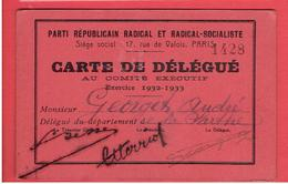CARTE 1932  DELEGUE AU COMITE EXECUTIF DU PARTI REPUBLICAIN RADICAL ET RADICAL SOCIALISTE POUR ANDRE GEORGET DPT. SARTHE - Organisations