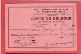 CARTE 1954  DELEGUE AU COMITE EXECUTIF DU PARTI REPUBLICAIN RADICAL ET RADICAL SOCIALISTE ANDRE GEORGET UNION FRANCAISE - Organisations