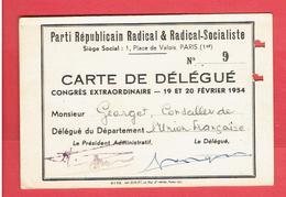 CARTE 1954  DELEGUE AU CONGRES EXTRAORDINAIRE DU PARTI REPUBLICAIN RADICAL ET RADICAL SOCIALISTE ANDRE GEORGET - Organisations