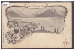 DISTRICT DE VEVEY - VEVEY - COSTUME VAUDOIS - TB - VD Vaud