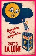 BUVARD Illustré - Tu Grandiras Si Tu Manges Des Pates LA LUNE - Paquet - Alimentaire