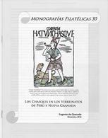 LIBRO  ///  LOS CHASQUIS EN LOS VIRREINATOS DE PERU Y NUEVA GRANADA - Autres Livres