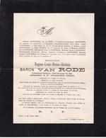 IXELLES Baron Eugène VAN RODE 64 Ans 1895 Lieutenant-général Aide-de-Camp Du Roi Léopold II Famille LANTONNOIS DUPRET - Obituary Notices