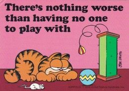 Humour Garfield There's Nothing Worse Than Having No One To PLay With - Comics
