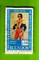 Ecuador,1972- Sesquicentenario De La Batalla De Pichincha. Ignacio Torres. Cancelled NH - Ecuador