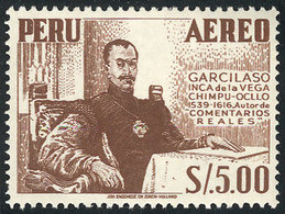 PERU: Sc.C121, 1953/60 5S. Garcilaso De La Vega, With Variety: Complete DOUBLE IMPRESSION, VF Quality! - Peru