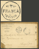 """PERU: """"RARE POSTAL MARKING: Cover From IQUITOS To Arequipa On 13/FE/1905, Without Postage Due To Lack Of Stamps, With Th - Peru"""