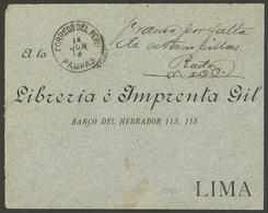 """PERU: """"INSUFFICIENT POSTAGE: Cover Sent From PAMPAS To Lima On 14/JUN/1908, As There Were No Stamps To Frank It, It Rece - Peru"""