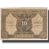 Billet, FRENCH INDO-CHINA, 10 Cents, Undated (1942), KM:89a, NEUF - Indochine