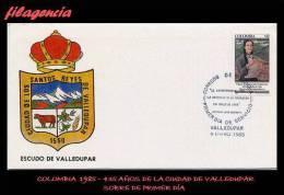 AMERICA. COLOMBIA SPD-FDC. 1985 435 AÑOS DE LA CIUDAD DE VALLEDUPAR - Colombia