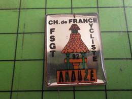 616a Pin's Pins /  Rare Et De Belle Qualité : THEME SPORTS / CYCLISME FSGT CHAMPIONNAT DE FRANCE ANDUZE - Cycling
