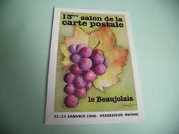 13E SALON DE LA CARTE POSTALE ...VENISSIEUX 2000 ...LE BEAUJOLAIS ..SIGNE L. ROUX ... - Bourses & Salons De Collections