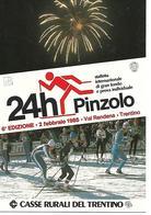 B063 - 24 ORE DI PINZOLO - STAFFETTA INTERNAZIONALE DI GRAN FONDO - 02.02.1985 -  ANNULLO SPECIALE - Winter Sports