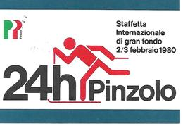 B064 - 24 ORE DI PINZOLO - STAFFETTA INTERNAZIONALE DI GRAN FONDO - 02.02.1980 -  ANNULLO SPECIALE - Winter Sports