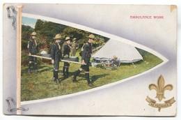 SCOUTING, SCOUTISME, BOY SCOUT - Ambulance Work, Be Prepared, Old PC - Scoutisme