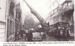 Le Monde Vécu Carte Numérotée 52 Paris 11 Aout 1982 Une Voiture Piégée Explose Devant Le Consulat D'Irak Ru Du Général A - Histoire