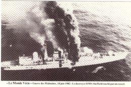 Le Monde Vécu Carte Numérotée 327 Guerre Des Malouines 10 Juin 1982 Le Destroyer HMS Sheffield Touché Par Exocet - Histoire