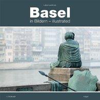 Basel In Bildern - Basel Illustrated - Books, Magazines, Comics