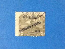1922 FIUME FRANCOBOLLO USATO STAMP USED 45 CENT COSTITUENTE FIUMANA SOPRASTAMPATO - 8. Occupazione 1a Guerra