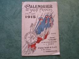 """CALENDRIER Du SOLDAT FRANCAIS - Edité Par Le Journal """"L'ECLAIR"""" Et L'Action Sociale De S.-et-O. (3 Plis) - 1914-18"""