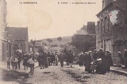 VASSY  -  Le Marché Au Beurre - Autres Communes