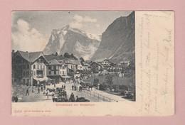 AK BE Grindelwald Mit Wetterhorn Ges 05.08.1902 Grindelwald Photoglob #2283 - BE Bern