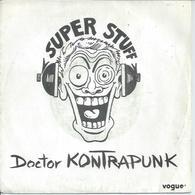 """45 Tours SP - DOCTOR KONTRAPUNK  - VOGUE 102040  """" SUPER STUFF  """" + 1 - Vinyles"""