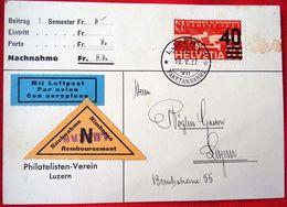 """Schweiz Suisse 1937: Aufdruck """"40""""  Zu Flug 25 Mi 310 Yv PA25 Auf NN-Karte Mit O LUZERN 10.V.37 (Zu CHF 40.00) - Schweiz"""