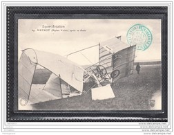 9011 AV410 CPA /69 /ACCIDENT / LYON-AVIATION / METROT (BIPLAN VOISIN) APRES SA CHUTE /CACHET 1910 - ....-1914: Precursori
