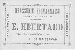 BRASSERIE SERVANNAISE Usine à Vapeur E HEURTAUD SAINT SERVAN - Cartes De Visite