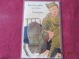 """CPA - Versailles - Carte à Système - """"Sous Mon Godillot Vous Verrez..."""" - Multi-Vues - Versailles"""