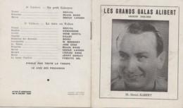 Vieux-Papiers - Programme - Les Grands Galas Alibert 1943-1944 - Opérette Marseillaise Vincent Scotto - Programs