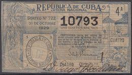 LOT-381 CUBA REPUBLIC OLD LOTTERY SORTEO DE LOTERIA No.722. 31/10/1929. - Lottery Tickets