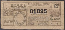 LOT-385 CUBA REPUBLIC OLD LOTTERY SORTEO ESPECIAL DE LOTERIA No.34. - Billets De Loterie