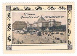 V28) München, Karlsplatz Mit Nornenbrunnen, Reklamemarke, Vignette - Erinnophilie