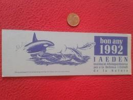 SPAIN MARCAPÁGINAS BOOK MARK BOOKMARK ORCA ORCAS CABO DE CREUS IAEDEN 1992 KILLER WHALE HUNTING TUNA TUNAS ORQUE ECOLOGY - Marcapáginas